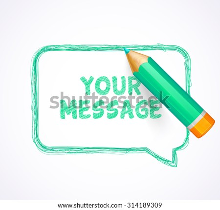 Turquoise speech bubble drawn with highly detailed turquoise pencil. Sketch pencil drawing. Hand-drawn pencil banner with place for text. Vector doodles.  - stock vector