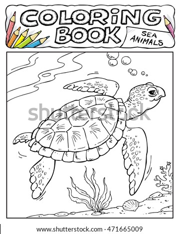 Turtle - Coloring Book Pages - SEA ANIMALS COLLECTION - Page No. 6