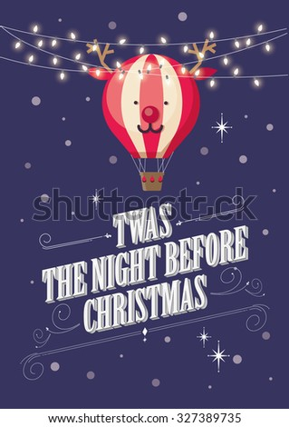 twas the night before christmas / reindeer hot air balloon vector/illustration - stock vector