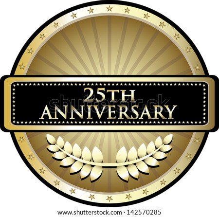 Twenty Fifth Anniversary Award - stock vector