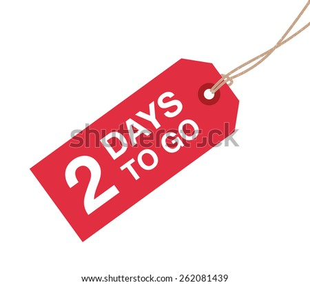 two days to go sign - stock vector
