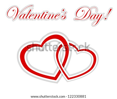 Two intertwined paper hearts and sticker with greetings on Valentine's Day. Vector illustration. - stock vector
