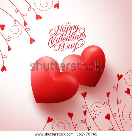 Two Red Hearts for Lovers with Happy Valentines Day Greetings in White Background with Flowers  Vine Pattern. Vector Illustration  - stock vector