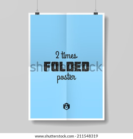 Two times folded poster. Vector. - stock vector