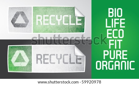 Two vector sticker with recycle theme. Recycle logos, grunge effect, gradients, additional text. All elements are editable, grunge effect made with opacity mask. - stock vector