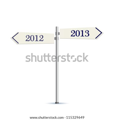 two-way road sign 2012 and 2013 years. Vector Illustration. - stock vector