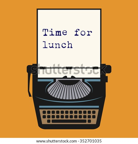 Typewriter with text Time for lunch, vector illustration - stock vector
