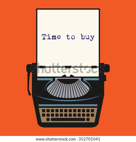Typewriter with text Time to buy, vector illustration - stock vector