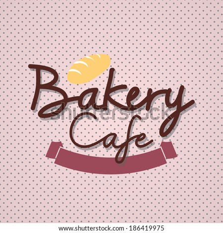 "Typo vector with word ""Bakery Cafe"" - stock vector"