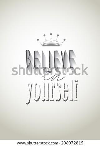 """Typo vector with word """"Believe in yourself"""" - stock vector"""