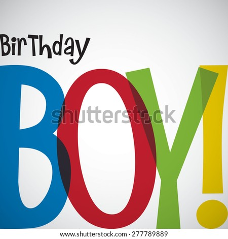 Typographic Birthday card in vector format. - stock vector