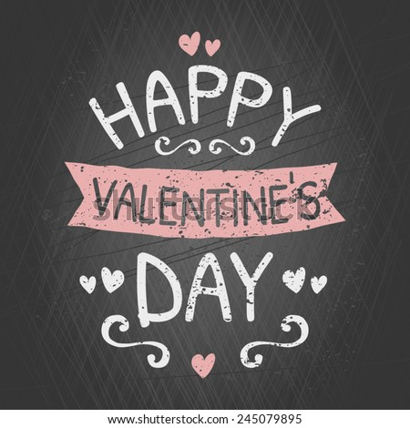 Typographic chalkboard design greeting card for Valentine's Day. - stock vector