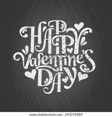 Typographic chalkboard design greeting card for Valentine's Day. Happy Valentine's Day. - stock vector