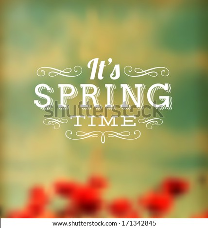 Typographic Design - It's Spring Time - stock vector