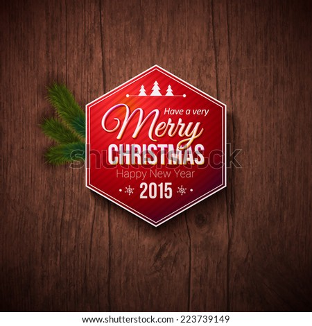 Typographic label for Merry Christmas and Happy New Year. Use it for Your winter holidays design. Vector illustration.  - stock vector