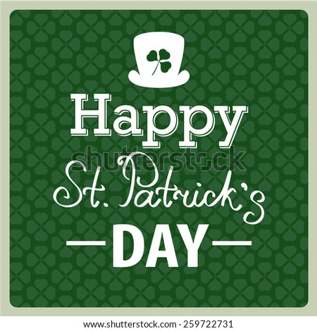 Typographic Saint Patrick Day Card with clover leaf. Vector background - stock vector