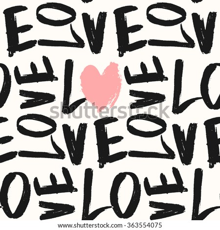 Typographic style seamless repeat pattern. Hand lettered text in black and white, hand drawn heart in pastel pink. Valentine's Day greeting card template, poster, wrapping paper. - stock vector