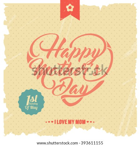 Typographical background for your love. Happy Mothers Day. Heart shaped text. - stock vector