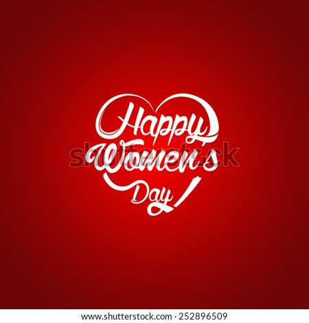 Typographical background for your love. Happy Womens Day. Heart shaped. - stock vector