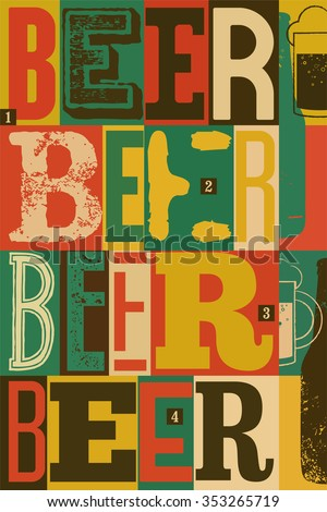 Typographical vintage style Beer poster design. Retro vector illustration. - stock vector