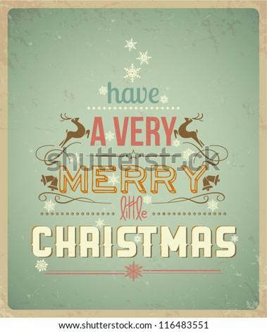 Typography Christmas Greeting Card. Have a Very Merry Christmas. Vector Illustration. - stock vector