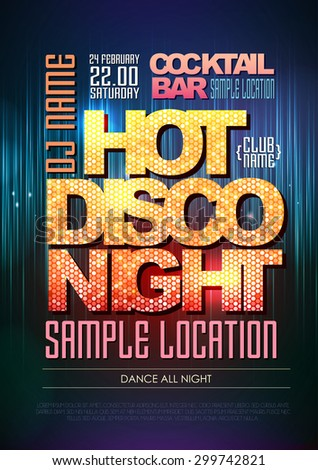 Typography Disco background. Disco poster hot night