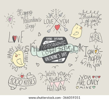 Typography hand drawn lettering for Valentine's day. Vector typographic inspire inscriptions set - stock vector