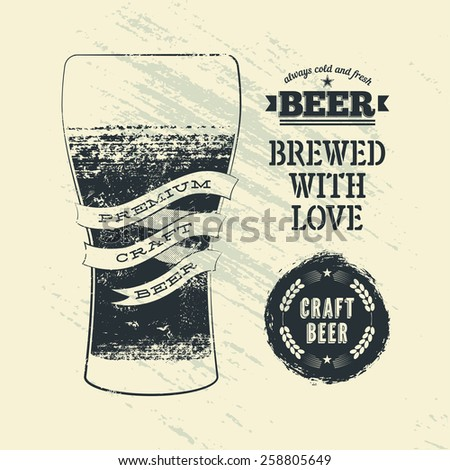 Typography vintage grunge style beer poster with glass of beer. Vector illustration.  - stock vector