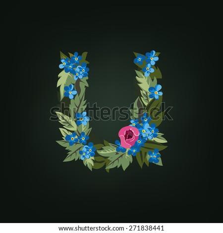 U letter. Flower  alphabet. Colorful font. Lowercase.  Vector illustration. - stock vector