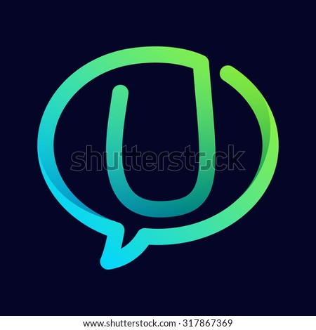 U letter with speech bubble line logo. Abstract trendy letter multicolored vector design template elements for your application or corporate identity. - stock vector