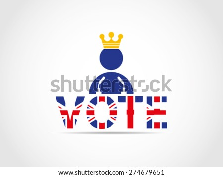 UK Great Britain Elections King Vote Advise Hope Speech Campaign - stock vector