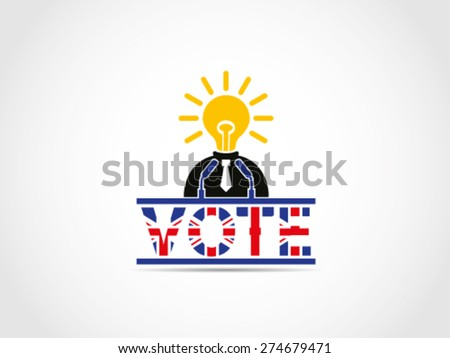 UK Great Britain Elections Politician With Ideas Solution Campaign - stock vector