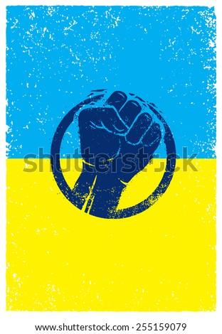 Ukraine Revolution Fist Creative Sign On Grunge Flag Background - stock vector