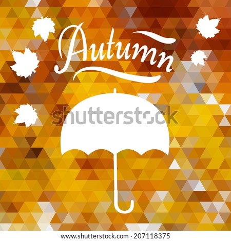 Umbrella and text on yellow colored triangle background, autumn theme template, vector illustration - stock vector