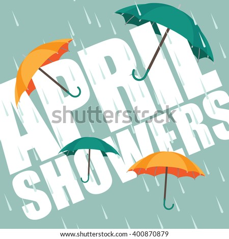 Umbrellas in the rain. April showers. EPS 10 vector. - stock vector