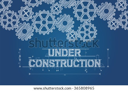 Under construction blueprint concept, sketched drawing with gear wheels. Technical drawing, scribble style. Vector illustration. - stock vector
