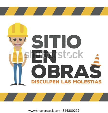 Under construction frame, smiling worker. Written in Spanish vector