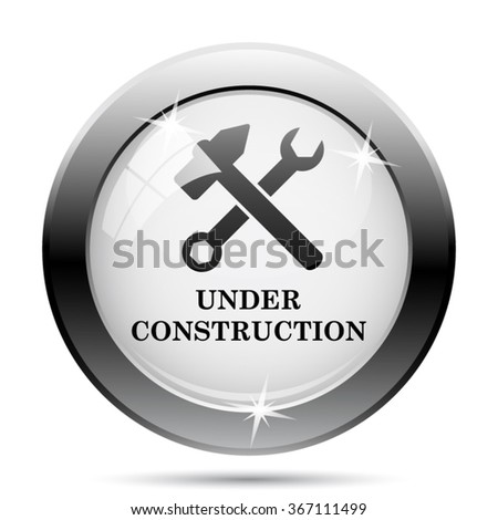 Under construction icon. Internet button on white background. EPS10 vector.