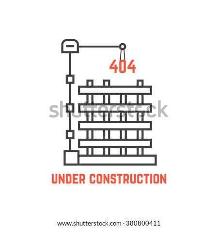 under construction like server error. concept of page not found info, cityscape, machine, apartment, engineer, growth build. flat style trend modern logo design vector illustration on white background - stock vector