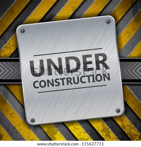 Under construction metal sign on metallic warning stripes, vector - stock vector