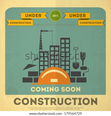Under Construction Placard Design in Retro Style. Building Concept.  Vector Illustration. - stock vector