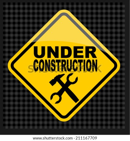 Under Construction, sign.
