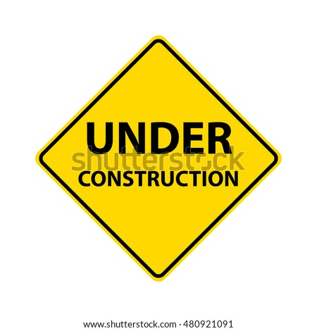 Under construction sign. Diamond-shaped traffic signs warn drivers of upcoming road conditions and hazards.