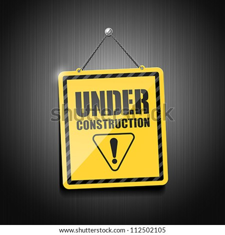 Under construction sign hanging with chain, vector illustration - stock vector