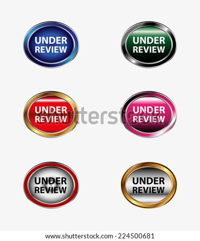 Under review icon button  - stock vector