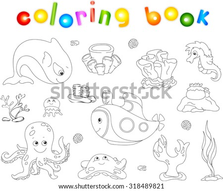 Underwater set. Ocean inhabitants and submarine. Octopus, jellyfish, starfish, sea-horse, reefs and corals. Coloring book for kids. Vector illustration - stock vector