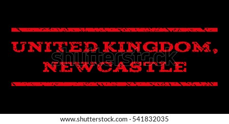 United Kingdom, Newcastle watermark stamp. Text tag between horizontal parallel lines with grunge design style. Rubber seal stamp with dust texture. Vector red color ink imprint on a black background.