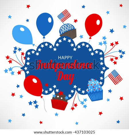 United States Independence Day greeting card with balloons, cupcake, flag, fireworks and stars on white background. Happy fourth of July. Vector illustration