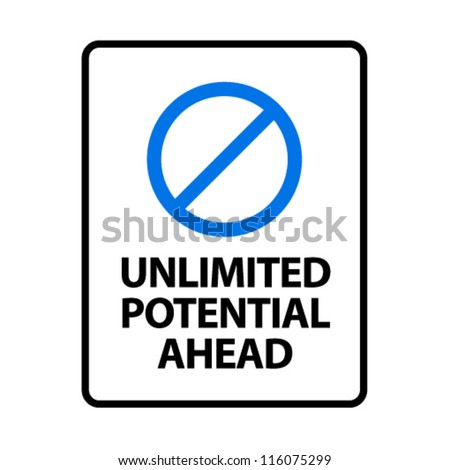 Unlimited Potential Ahead. An office/business sign formatted to fit an A4 or Letter page. - stock vector