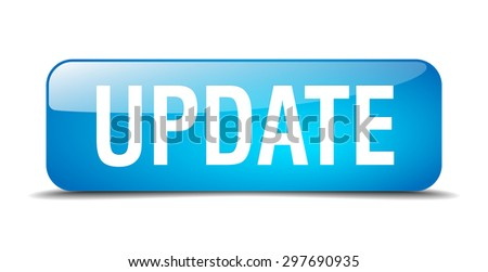 update blue square 3d realistic isolated web button - stock vector